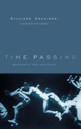 Time Passing: Modernity and Nostalgia