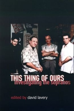 This Thing of Ours: Investigating The Sopranos