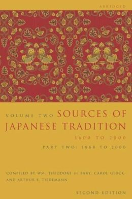 Sources of Japanese Tradition, Abridged: Part 2: 1868 to 2000