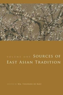 Sources of East Asian Tradition: Premodern Asia