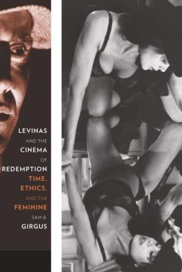 Levinas and the Cinema of Redemption: Time, Ethics, and the Feminine