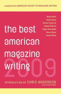 The Best American Magazine Writing 2009 The American Society of Magazine Editors