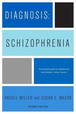 Diagnosis Schizophrenia