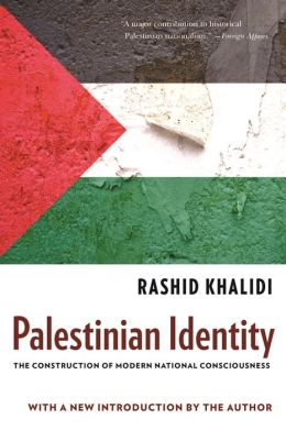 Palestinian Identity: The Construction of Modern National Consciousness
