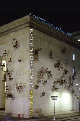 A Hunger for Aesthetics: Enacting the Demands of Art