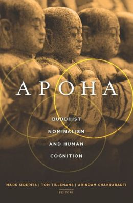 Apoha: Buddhist Nominalsim and Human Cognition