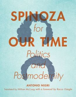 Spinoza for Our Time: Politics and Postmodernity