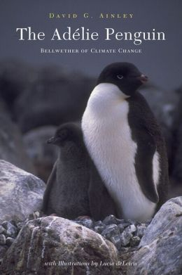 The Adélie Penguin: Bellwether of Climate Change