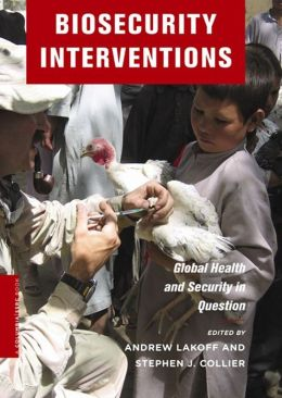 Biosecurity Interventions: Global Health and Security in Question