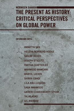 The Present as History: Critical Perspectives on Global Power