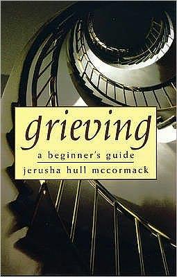 Grieving : A Beginner's Guide