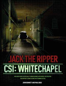 Jack the Ripper: CSI: Whitechapel