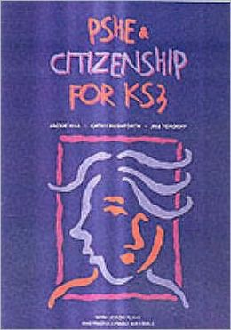 Pshe & Citizenship for Ks3: With Lesson Plans and Photocopiable Materials
