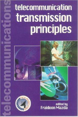 Telecommunication Transmission Principles Fraidoon MAZDA