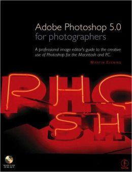 Adobe Photoshop 5.0 for Photographers