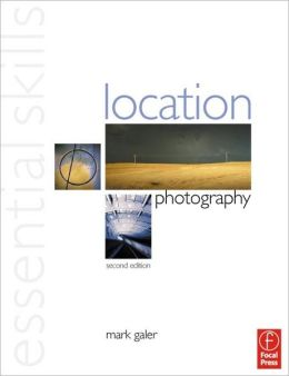 Location Photography: Essential Skills