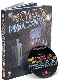 How to Cheat in Photoshop: The art of creating photorealistic montages