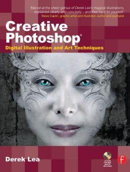 Creative Photoshop: Digital Illustration and Art Techniques