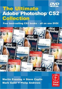 The Ultimate Adobe Photoshop CS2 Collection: Four best-selling CS2 books - All on one DVD