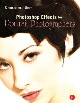 Photoshop Effects for Portrait Photographers