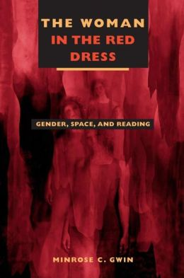 The Woman in the Red Dress: Gender, Space, and the Traveling Reader