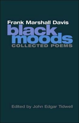 Black Moods: Collected Poems (American Poetry Recovery Series)