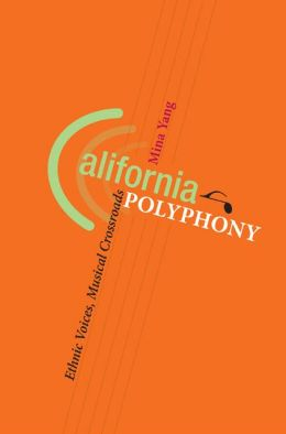 California Polyphony: Ethnic Voices, Musical Crossroads