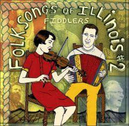 Folksongs of Illinois: Volume 2