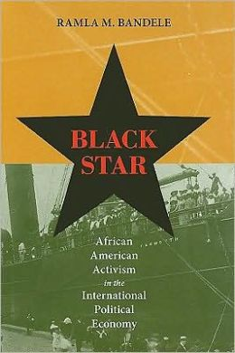 Black Star: African American Activism in the International Political Economy