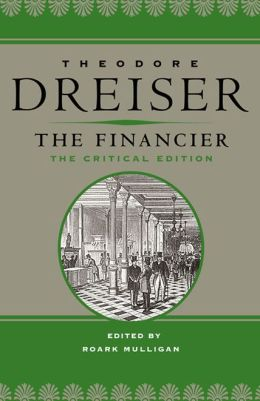 The Financier: The Critical Edition