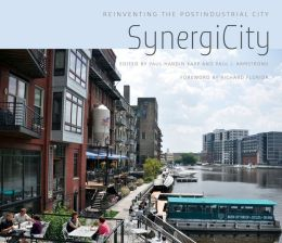 SynergiCity: Reinventing the Postindustrial City