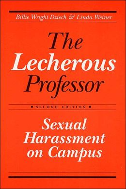 Lecherous Professor 2nd E: Sexual Harassment on Campus