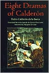 Eight Dramas of Calderon