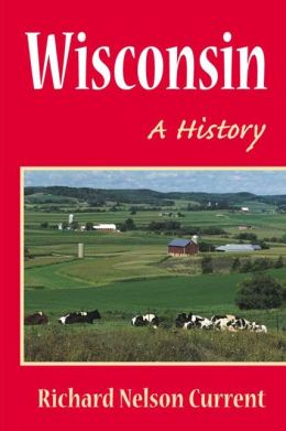 Wisconsin: A History