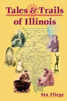 Tales and Trails of Illinois