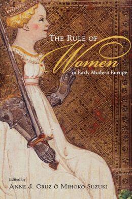 Rule of Women in Early Modern Europe