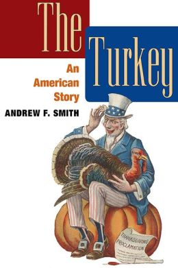 The Turkey: An American Story