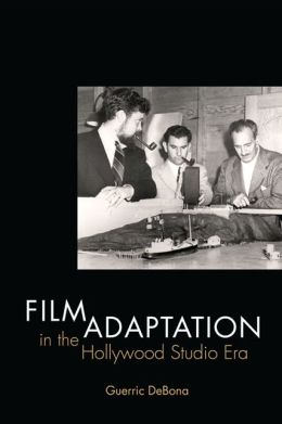 Film Adaptation in the Hollywood Studio Era