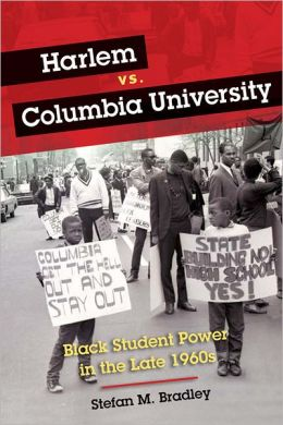 Harlem vs. Columbia University: Black Student Power in the Late 1960s