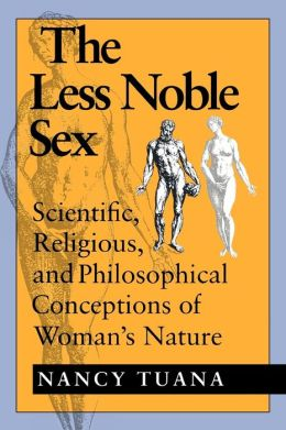 The Less Noble Sex