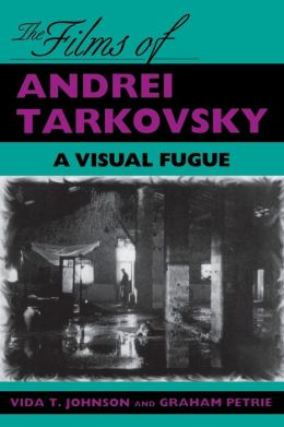 Films of Andrei Tarkovsky: A Visual Fugue