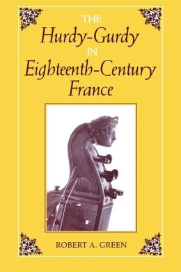 The Hurdy-Gurdy In The Eighteenth Century