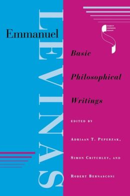 Emmanuel Levinas: Basic Philosophical Writings
