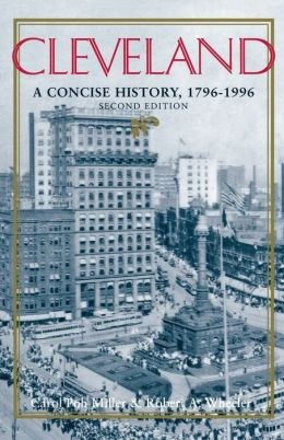 Cleveland: A Concise History, 1796-1990