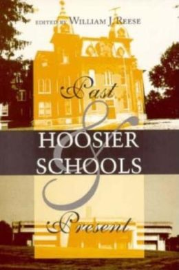Hoosier Schools: Past and Present