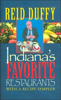 Indiana's Favorite Restaurants: With a Recipe Sampler