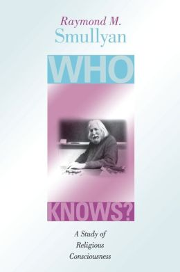Who Knows? A Study of Religious Consciousness