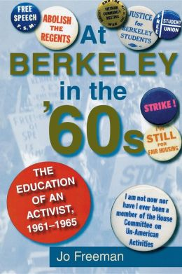 At Berkeley in the Sixties 1961-1965