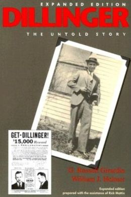 Dillinger: The Untold Story (Expanded Edition)