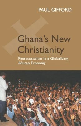 Ghana's New Christianity